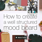 We are launching today! How To Create A Well Structure Mood Board – The Video Course