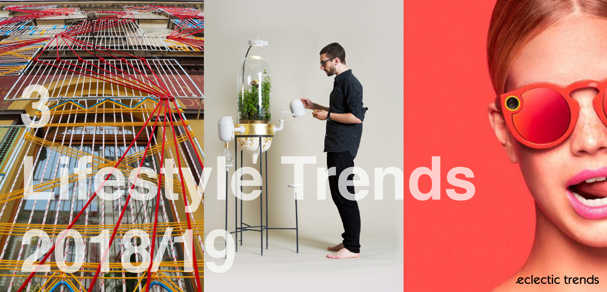3 Lifestyle Trends 2018/19 vie Eclectic Trends