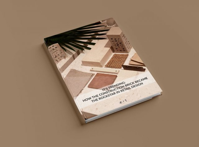 Free PDF-It's Trending-How The Construction Brick Became The Rockstar in Retail Design-Eclectic Trends