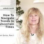 Hey Gudy! I'd like to know…- How To Navigate Trends In Uncertain Times, I