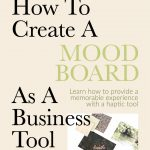 [Pre-Sale] How To Create A Mood Board As A Business Tool